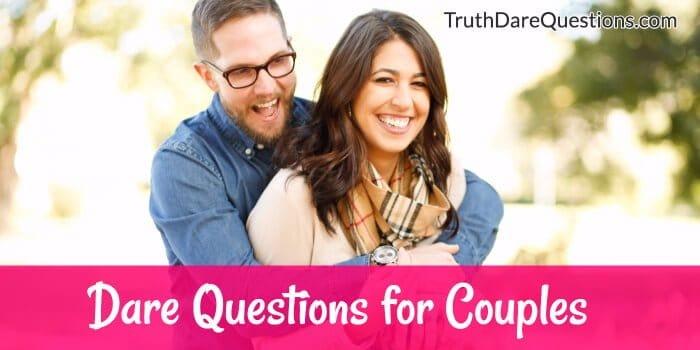best dare questions for couples